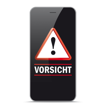 German text Vorsicht, translate Watch Out on mobile phone