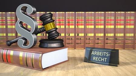 German text Arbeitsrecht, translate Labor Law. 3d illustration.