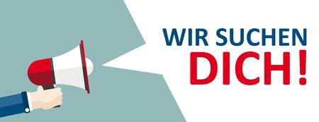 Tekst niemiecki Wir Suchen Dich, przetłumacz We Want You. Plik wektorowy EPS 10.