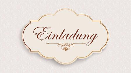 German text Einladung, translate Invitation vector file. Illustration