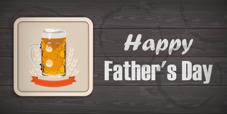 Beer coaster with the text Happy Fathers Day.  Eps 10 vector file.