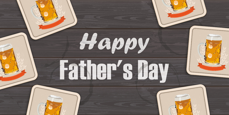 Beer coasters on the wooden background with the text Happy Fathers Day.  Eps 10 vector file.