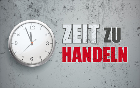 German text Zeit zu Handeln, translate Time To Act. Eps 10 vector file. Çizim