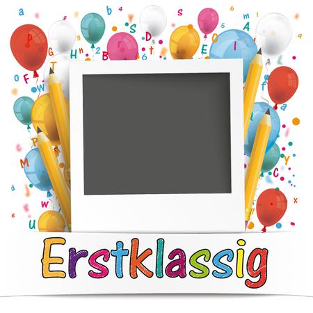 German text Erstklassig, translate First Grade. Eps 10 vector file. Illustration