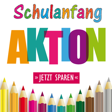 German text Schulanfang Aktion, Jetzt Sparen, translate Back To School Sale, Buy Now. Eps 10 vector file.