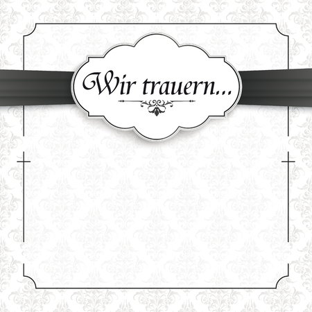 German text Wir trauern, translate We grieve. Eps 10 vector file. Illustration