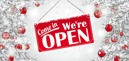 Christmas twigs with the sign and text Come in, We are open. Eps 10 vector file. Illustration