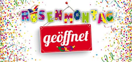 German text Rosenmontag geoeffnet, translate Carnival Monday Open. Eps 10 vector file. Vektoros illusztráció