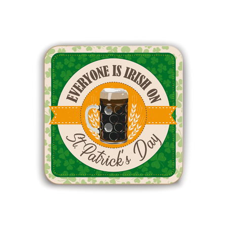 Beer coaster for St. Patricks Day on the white background.