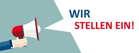 """German text """"Wir Stellen Ein"""", translate """"We Are Hiring"""". vector file."""