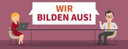 German text Wir Bilden Aus, translate We train apprentices. Eps 10 vector file.