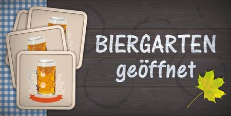 "German ""Biergarten geoeffnet"", translate ""Beer Open"". vector file."