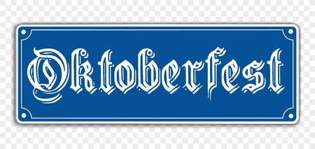 Blue sign with the german text Oktoberfest, translate Octoberfest.  Eps 10 vector file.