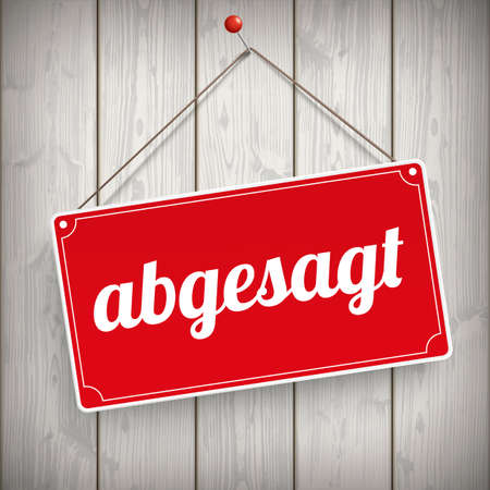 "German text ""abgesagt"", translate ""cancelled"". Eps 10 vector file."