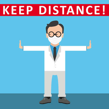A doctor indicates that you must keep your distance. Eps 10 vector file.