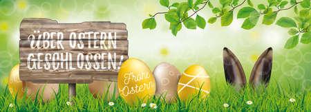 German text An Ostern geschlossen, translate Closed During Easter. Eps 10 vector file.