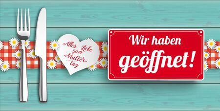 German text Alles Liebe zum Muttertag, geoeffnet, translate Happy Mothers Day, open.  vector file.