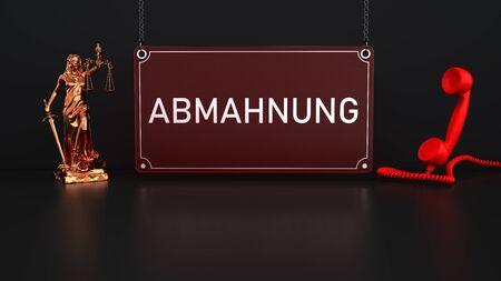 German text Abmahnung, translate Adhortatory Letter. 3d illustration.