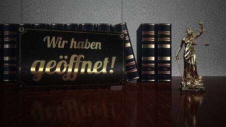 German text Wir haben geoeffnet, translate we're open. 3d illustration.