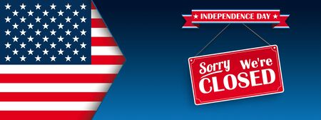 We're closed on Independence Day. Eps 10 vector file.