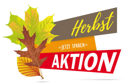 German text Herbstaktion, Jetzt Sparen, translate Autumn Sale, Buy Now. vector file.