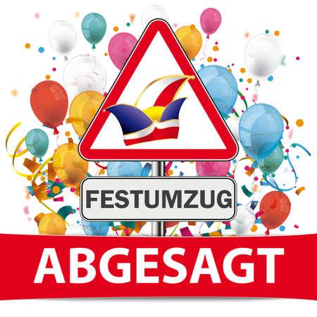 German text Festumzug Abgesagt, translate Procession Cancelled.
