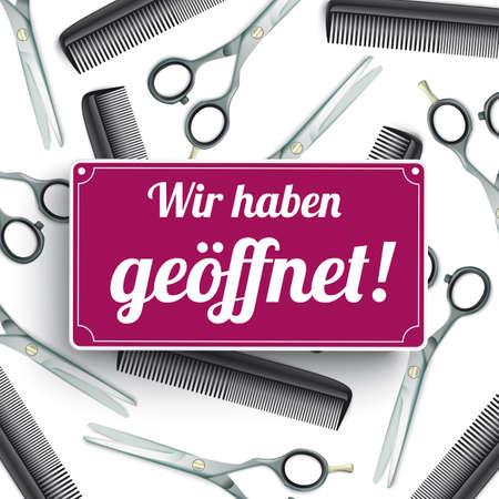 German text Wir haben geoeffnet, translate We're open. Eps 10 vector file.