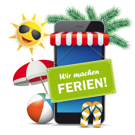 German text Wir machen Ferien, translate We are on holiday. Ilustracje wektorowe