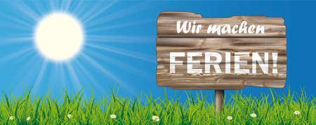 German text Wir machen Ferien, translate We are on vacation. Ilustracje wektorowe