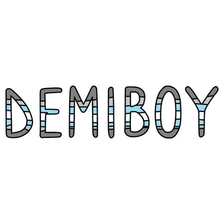 Cute demi boy typography cartoon vector illustration motif set. Hand drawn isolated LGBTQ pride elements clipart for trans blog, text graphic, gender web buttons.