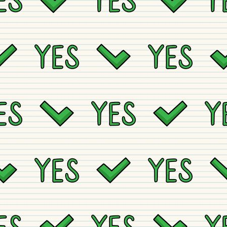 Cute check mark yes seamless vector pattern. Hand drawn approved tick typography simple sign. Acceptance ok home decor. Isolated confirm, election, confirm.