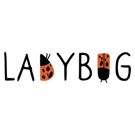 Cute typography ladybug doodle clipart. Hand drawn red spotted insect. Flat color naive entomology beetle illustration. Isolated eco, wording, dot.