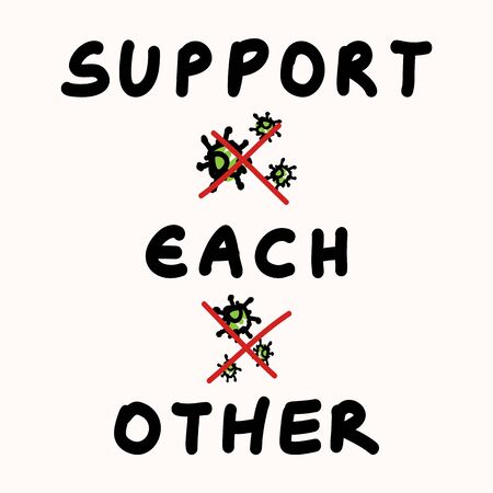 Support each other corona virus covid 19 stickman infographic. Considerate community help socia med clipart. World wide viral pandemic message. Be kind, dont touch stay positive poster square banner