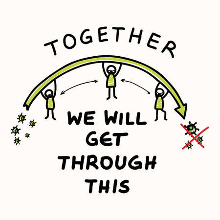 In this together. Corona virus covid 19 stickman infographic. Community world wide help social media clipart. Viral pandemic support message. Outreach we will get through this poster square banner.