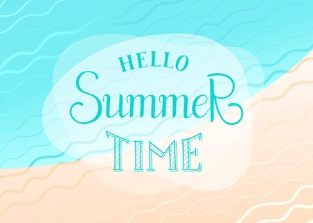 Hello summer time lettering. Vector summer poster with abstract sea background