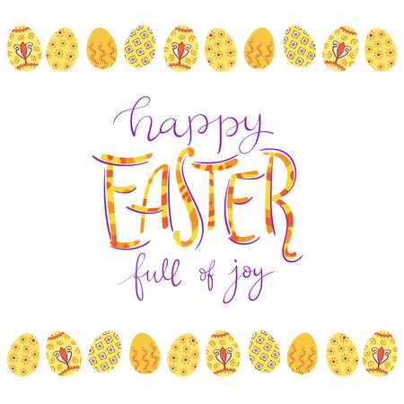 Happy Easter greeting card with eggs border. Colorful Easter lettering on white background