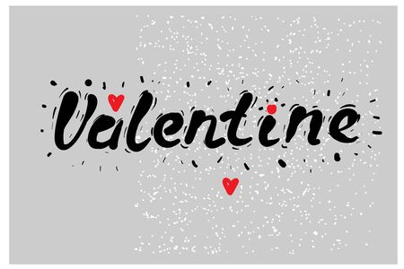 For VALENTINE S DAY hand lettering - handmade calligraphy, vector