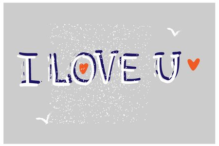 Beautiful typography background with hand drawn word I love you. Handmade vector modern calligraphy