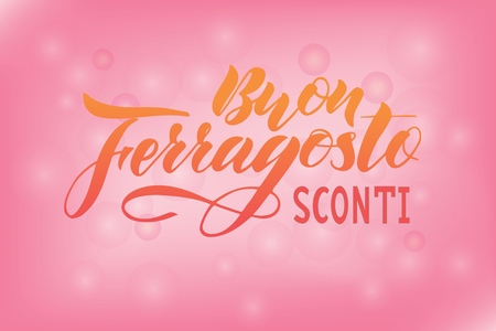 Hand written lettering quote Happy (Buon) Ferragosto Sale (sconti) , italian language. Vector illustration. Design concept for Italian summer holiday. As banner, print, poster, postcard, flyer, background