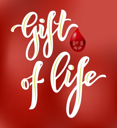 Lettering Gift of life typographic composition with realistic heart on red background. Modern calligraphy. Inscription for world blood donor day. As template of banner, poster, tag, flyer. Motivation quote