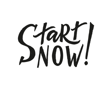 Start now hand brush lettering. Modern calligraphy. Isolated on white background. Vector. Sticker, tag, label, print, poster banner Motivation quote