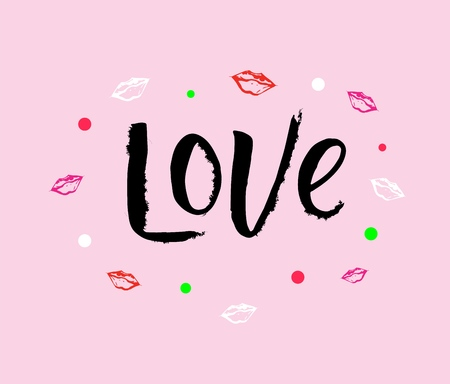 Hand drawn lettering of words LOVE different style on pink background. colorful lips. vector illustration. Modern Calligraphy. Template of print, sign, tag, label