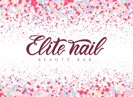 Hand lettering Elite nail beauty bar with colorful circles. Vector. Modern Calligraphy. studio, manicure art school, inscription of package product, flyer, banner, brochure, business card