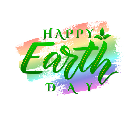 Vector poster Happy Earth Day. Ecology concept. World environment holiday. Illustration for Green day. Hand lettering on colorful watercolor spot. As greeting card, banner, print, postcard Ilustração