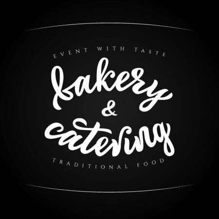 Hand sketched lettering Bakery and catering company logo.Vector illustration. Outdoor events and restaurant traditional food. isolated on white background. As template of card, banner, for menu, flyer Ilustração