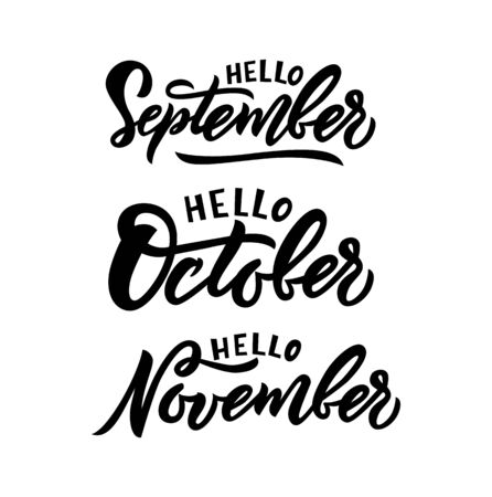 Phrases hello September, October, November. Inspiration quote for calendar, web banner, poster, sticker, label, print Hand drawn autumn phrase Vector illustration Isolated