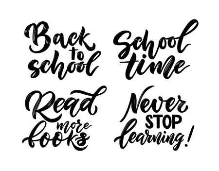 Set of quotes Back to school concept. Read more books, never stop learning. Vector hand script lettering. Vector texture text. Education concept. Motivational phrase. Template flyer, banner, poster 免版税图像 - 151788715