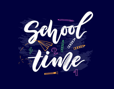 School time Hand lettering script. with illustration number, pencil, brush. Vector. Template for cards, envelopes, covers, flyers sales, banner, web poster. Education concept Doodle style 矢量图像