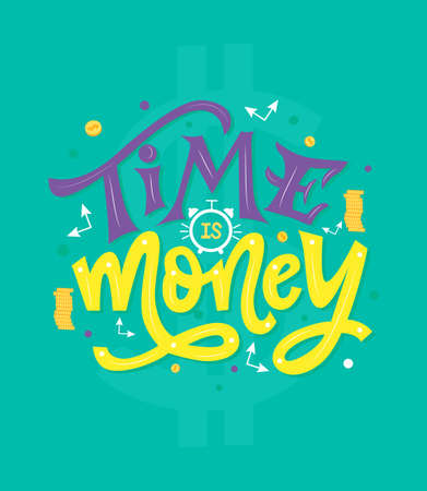 Motivational quote Time is money. Outstanding inspirational phrase. Vector illustration. Hand lettering composition. As typography poster, web banner, greeting card, clothes print. Deadline concept. 矢量图像