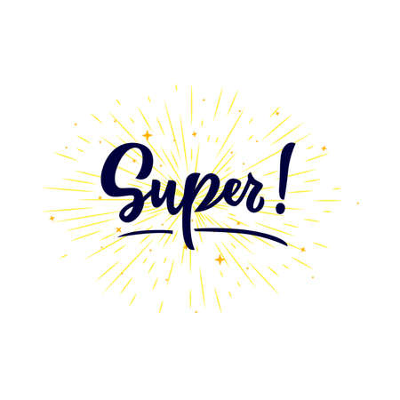 Super Word isolated with stars. Hand calligraphy lettering. As  icon, tag, label expression. Bubble speech phrase. Vector illustration. Motivational quote